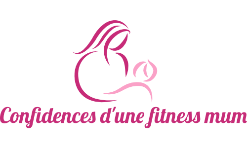 Confidences d'une fitness Mum